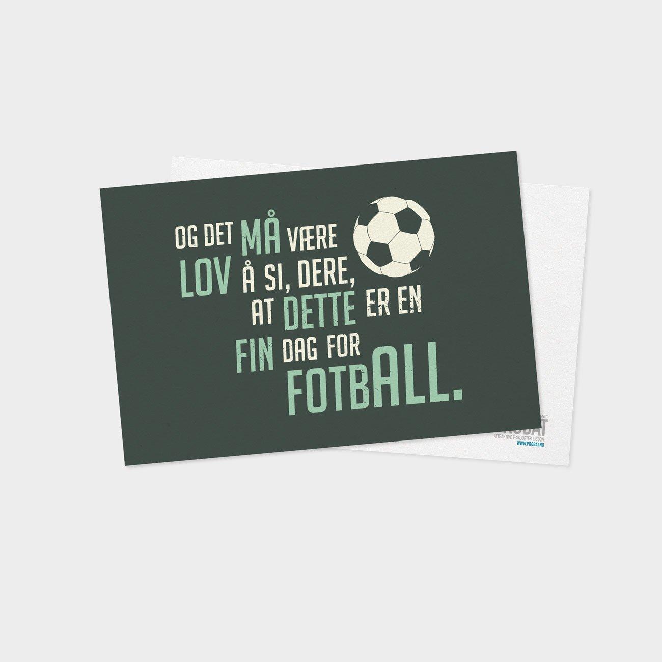 Probat - Kort - Fin dag for fotball